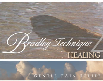 Bradley Technique of Healing Arts: Gentle Pain Relief